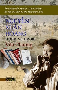 Nguyễn Xuân Hoàng, Trong và Ngoài Văn Chương